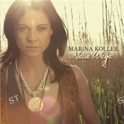 Neue Wege von Marina Koller - Music-CD