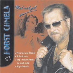 Mach Mich Geil von Horst Chmela - Music-CD