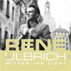 Mitten Ins Licht von Rene Ulbrich - Music-CD