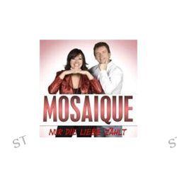 Nur Die Liebe Zaehlt von Mosaique - Music-CD