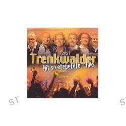 Nit So Etepetete - Live von Die Trenkwalder - Music-CD