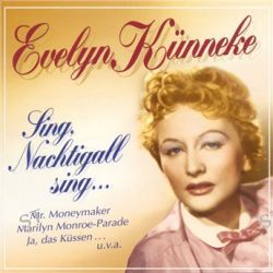 Sing, Nachtigall Sing - Elite Special von Evelyn Künneke - Music-CD