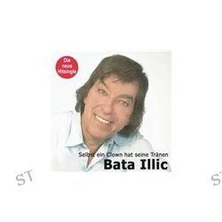 Selbst Ein Clown Hat Seine Tränen - 2Track Maxi von Bata Illic - Music-CD