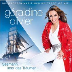 Seemann, Lass' Das Traeum von Geraldine Olivier - Music-CD