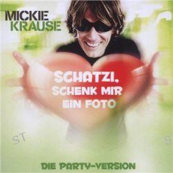 Schatzi Schenk Mir Ein Foto - Maxi von Mickie Krause - Music-CD