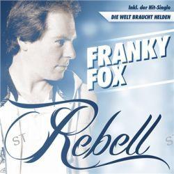 Rebell von Franky Fox - Music-CD