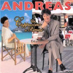 Un Cappuccino A Rimini von Andreas - Music-CD