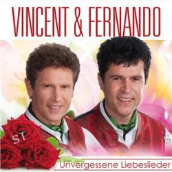 Unvergessene Liebeslieder von Vincent & Fernando - Music-CD