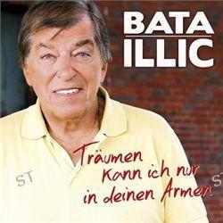 Träumen Kann Ich Nur In Deinen Armen von Bata Illic - Music-CD