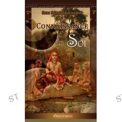 Connaissance du Soi by Shri Shankaracharya, 9781910220405.