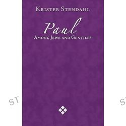 among essay gentiles jew other paul Paul among jew and gentiles by krister stendahl he suggest that paul is writing to the jews  in stendahl's essay, paul among jew and gentile.