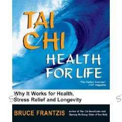 Health for Life by Bruce Kumar Frantzis, 9781583941447.