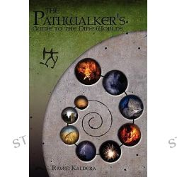 Pathwalker's Guide to the Nine Worlds by Raven Kaldera, 9781430309703.