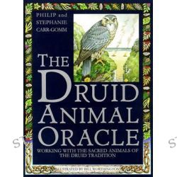 The Druid Animal Oracle, Working with the Sacred Animals of the Druid Tradition by Philip Carr-Gomm, 9780671503000.