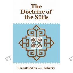 Doctrine of Sufis, Translated from the Arabic of Abu Bakr Al-Kalabadhi by Abu Bakr Al-Kalabadhi, 9780521292184.