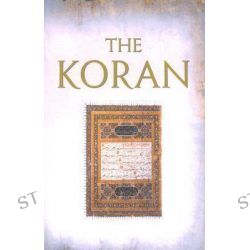 The Koran, Koran by Alan Jones, 9781842126097.