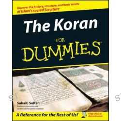 The Koran For Dummies, For Dummies Ser. by Sohaib Sultan, 9780764555817.