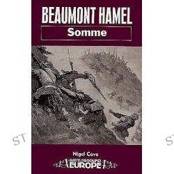 Beaumont Hamel, Battleground Europe by Nigel Cave, 9780850523980.