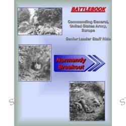 Battlebook, Normandy Breakout by United States Army Commanding General, 9781506006451.
