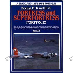 Boeing B-17 and B-29 Fortress and Superfortress Portfolio, Aircraft Portfolio S. by R. M. Clarke, 9780948207907.