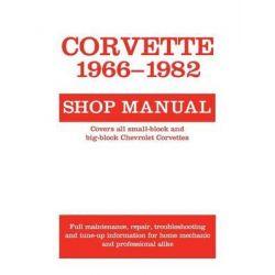 Corvette, 1966-1982 Shop Manual, Motorbooks Workshop by Motorbooks, 9780879382360.