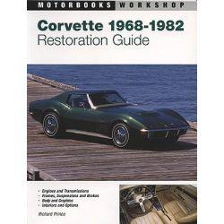 Corvette Restoration Guide 1968-1982, Motorbooks Workshop by Richard Prince, 9780760306574.