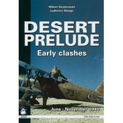 Desert Prelude, Air War in North Africa 1940-41 by Hakan Gustawsson, 9788389450524.
