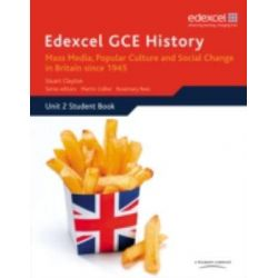 Edexcel GCE History AS Unit 2 E2 Mass Media, Popular Culture and Social Change in Britain Since 1945, Mass Media, Popula