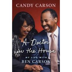 A Doctor in the House, My Life with Ben Carson Audio Book (Audio CD) by Candy Carson, 9780147524225. Buy the audio book online.