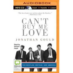 Can't Buy Me Love Audio Book (Audio CD) by Jonothan Gould, 9781489083685. Buy the audio book online.
