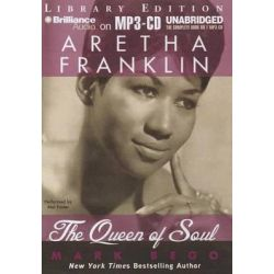 Aretha Franklin, The Queen of Soul Audio Book (Audio CD) by Mark Bego, 9781469241388. Buy the audio book online.