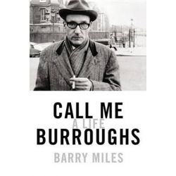 Call Me Burroughs, A Life Audio Book (Audio CD) by Barry Miles, 9781478981817. Buy the audio book online.