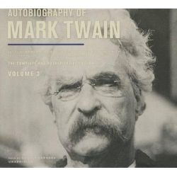 Autobiography of Mark Twain, Vol. 3 Audio Book (Audio CD) by Mark Twain, 9781504637145. Buy the audio book online.