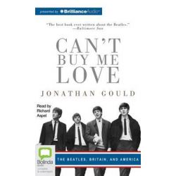 Can't Buy Me Love Audio Book (Audio CD) by Jonothan Gould, 9781743189900. Buy the audio book online.
