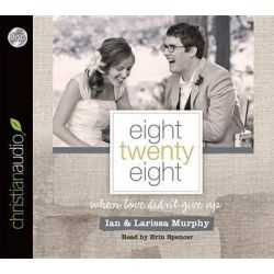 Eight Twenty Eight, When Love Didn't Give Up Audio Book (Audio CD) by Ian Murphy, 9781610459488. Buy the audio book online.