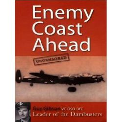 Enemy Coast Ahead---Uncensored, The Real Guy Gibson Audio Book (Audio CD) by Guy Gibson, 9781494501303. Buy the audio book online.