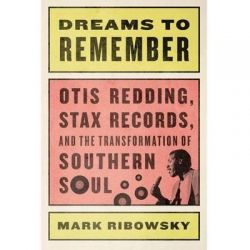 Dreams to Remember, Otis Redding, Stax Records, and the Transformation of Southern Soul Audio Book (Audio CD) by Mark Ribowsky, 9781622319398. Buy the audio book online.