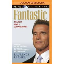 Fantastic, The Life of Arnold Schwarzenegger Audio Book (Audio CD) by Laurence Leamer, 9781501288333. Buy the audio book online.