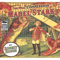 Final Confessions of Mabel Start Audio Book (Audio CD) by Hough Robert read by Bobbit Betty, 9781740946094. Buy the audio book online.