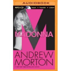 Madonna Audio Book (Audio CD) by Andrew Morton, 9781501289033. Buy the audio book online.
