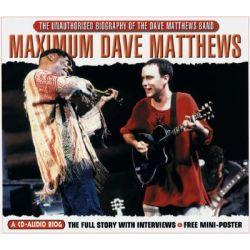 Maximum Dave Matthews, Maximum Series Audio Book (Audio CD) by Martin Harper, 9781842400890. Buy the audio book online.