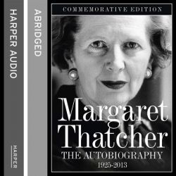 Margaret Thatcher, The Autobiography Audio Book (Audio CD) by Margaret Thatcher, 9780007366651. Buy the audio book online.