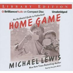 Home Game, An Accidental Guide to Fatherhood Audio Book (Audio CD) by Michael Lewis, 9781423389514. Buy the audio book online.