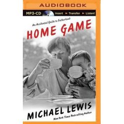 Home Game, An Accidental Guide to Fatherhood Audio Book (Audio CD) by Michael Lewis, 9781501232282. Buy the audio book online.