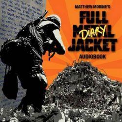 Matthew Modine's Full Metal Jacket Diary Audio Book (Audio CD) by Matthew Modine, 9781634438346. Buy the audio book online.