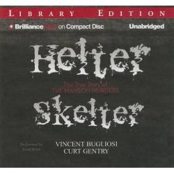 Helter Skelter, The True Story of the Manson Murders Audio Book (Audio CD) by Vincent Bugliosi, 9781469280912. Buy the audio book online.
