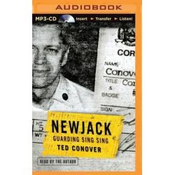Newjack, Guarding Sing Sing Audio Book (Audio CD) by Ted Conover, 9781501246630. Buy the audio book online.