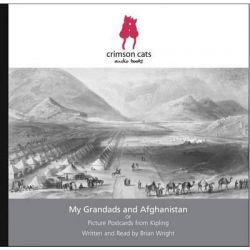 My Grandads and Afghanistan, Picture Postcards from Kipling Audio Book (Audio CD) by Rudyard Kipling, 9780955875267. Buy the audio book online.