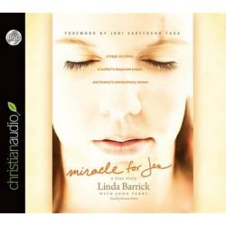 Miracle for Jen, A Tragic Accident, a Mother's Desperate Prayer, and Heaven's Extraordinary Answer Audio Book (Audio CD) by Linda Barrick, 9781610453837. Buy the audio book online.