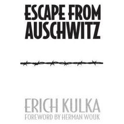 Escape from Auschwitz by Erich Kulka, 9780897890892.